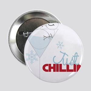 "Just Chillin 2.25"" Button"