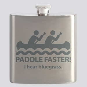Paddle Faster I Hear Bluegrass Flask