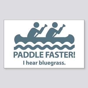Paddle Faster I Hear Bluegrass Sticker (Rectangle)