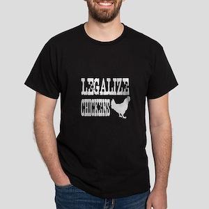 Legalize Chickens white Dark T-Shirt