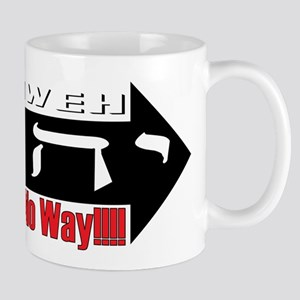 Yahweh or No Way Mug