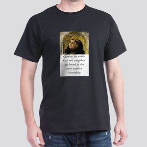 Charity By Which God - Thomas Aquinas T-Shirt