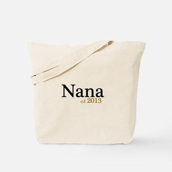 New Nana Est 2013 Tote Bag