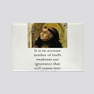 It Is On Account - Thomas Aquinas Magnets