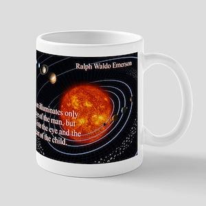 The Sun Illuminates - Ralph Waldo Emerson 11 oz Ce
