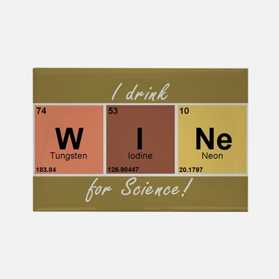 I drinlk WINe for Science! Rectangle Magnet