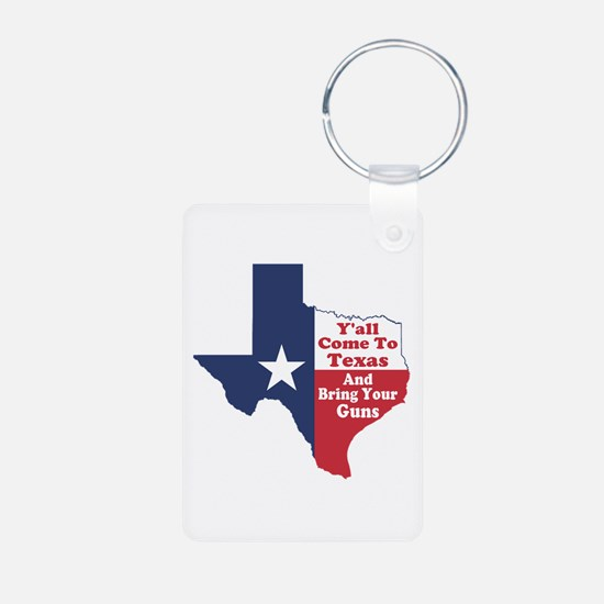 Yall Come to Texas Keychains