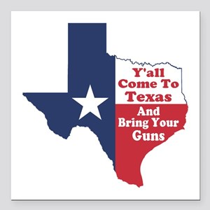 "Yall Come to Texas Square Car Magnet 3"" x 3"""