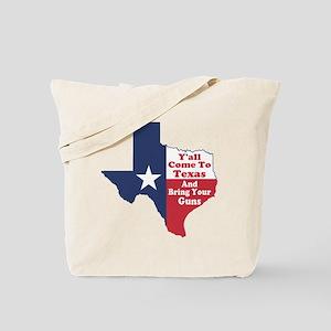 Yall Come to Texas Tote Bag