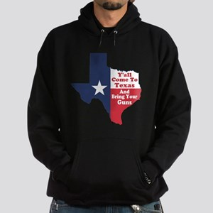 Yall Come to Texas Hoodie (dark)
