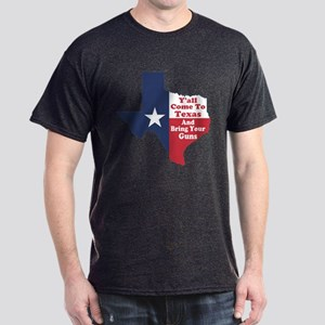 Yall Come to Texas Dark T-Shirt