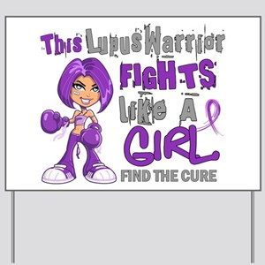 Licensed Fight Like a Girl 42.9 Lupus Yard Sign