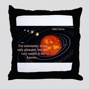 For Astronomy Is Not Only Pleasant - John Calvin T