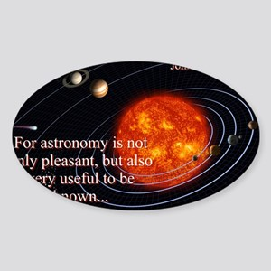 For Astronomy Is Not Only Pleasant - John Calvin S