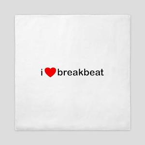 I Love Breakbeat Queen Duvet