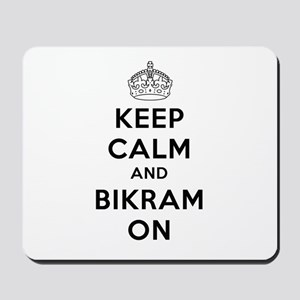 Keep Calm and Bikram On Mousepad
