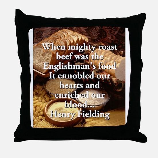 When Mighty Roast Beef - Henry Fielding Throw Pill