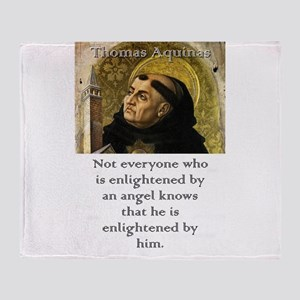 Not Everyone Who Is Enlightened - Thomas Aquinas T