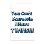 You cant scare me 1 Mini Poster Print