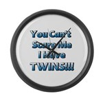 You cant scare me 1 Large Wall Clock