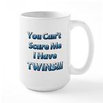 You cant scare me 1 Large Mug