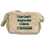 You cant scare me 1 Messenger Bag