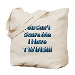 You cant scare me 1 Tote Bag