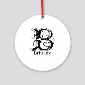 Brittany: Fancy Monogram Ornament (Round)