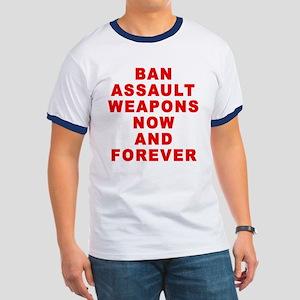 BAN ASSAULT WEAPONS FOREVER Ringer T