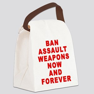 BAN ASSAULT WEAPONS FOREVER Canvas Lunch Bag