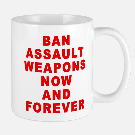 BAN ASSAULT WEAPONS FOREVER Mug
