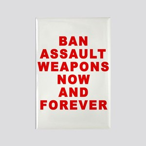 BAN ASSAULT WEAPONS FOREVER Rectangle Magnet