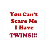 You cant scare me 2 Postcards (Package of 8)