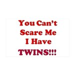 You cant scare me 2 35x21 Wall Decal