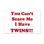 You cant scare me 2 20x12 Wall Decal