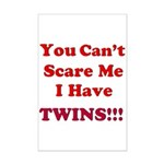 You cant scare me 2 Mini Poster Print