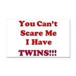 You cant scare me 2 Rectangle Car Magnet