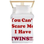 You cant scare me 2 Twin Duvet