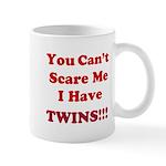 You cant scare me 2 Mug