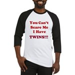 You cant scare me 2 Baseball Jersey
