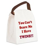 You cant scare me 2 Canvas Lunch Bag