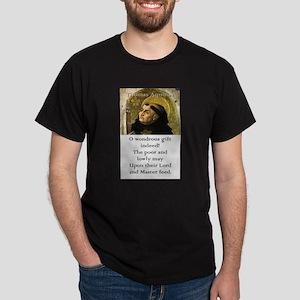 O Wondrous Gift Indeed - Thomas Aquinas T-Shirt