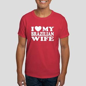 I Love My Brazilian Wife Dark T-Shirt