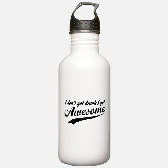 I Get Awesome Water Bottle