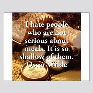 I Hate People Who Are Not Serious - Oscar Wilde Sm