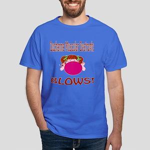 Duchenne Muscular Dystrophy Blows! Dark T-Shirt
