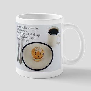 Coffee Which Makes - Alexander Pope 11 oz Ceramic