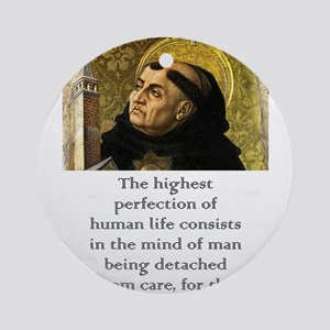 The Highest Perfection - Thomas Aquinas Round Orna