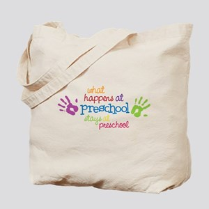 Stays At Preschool Tote Bag