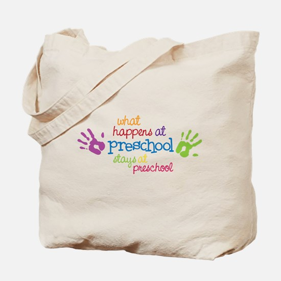 Stays At Preschool Tote Bag